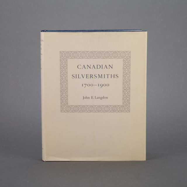 [Reference Book] Langdon, John E., Canadian Silversmiths 1700 - 1900